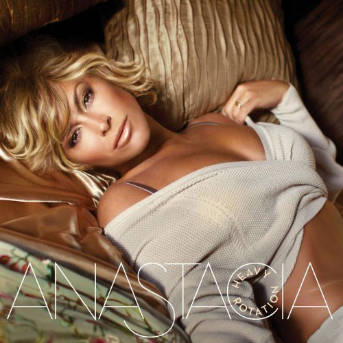 Heavy Rotation Anastacia