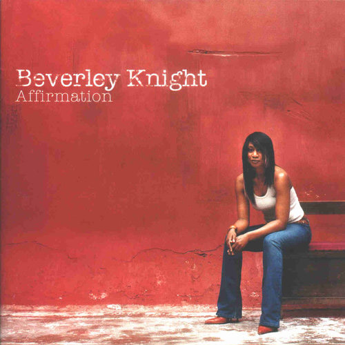 Affirmation Beverley Knight