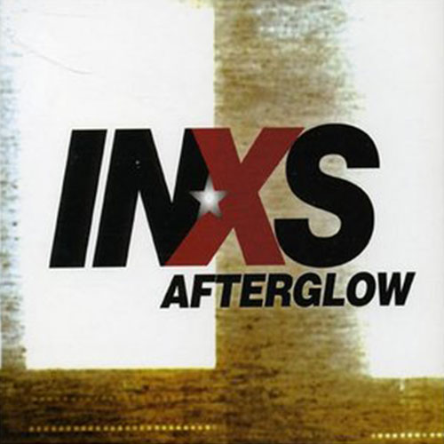 Afterglow INXS