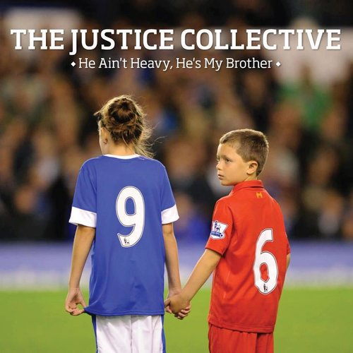 He Ain't Heavy, He's My Brother The Justive Collective
