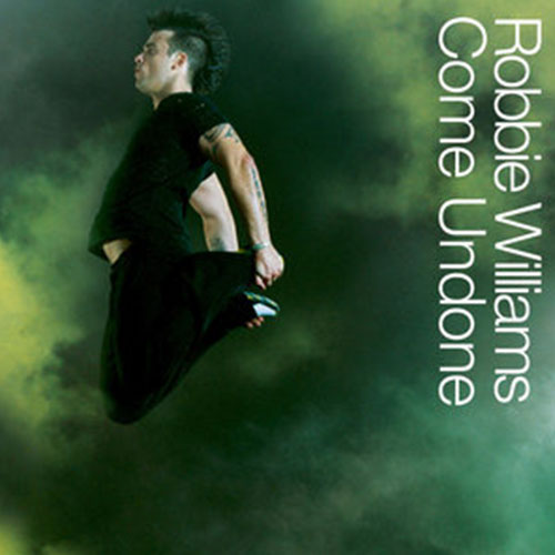 Come Undone Robbie Williams