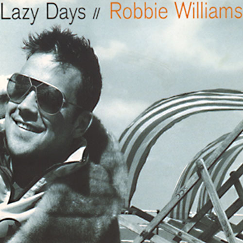 Lazy Days Robbie Williams