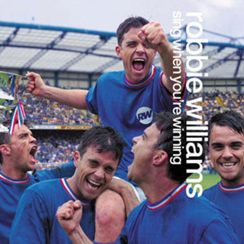 Sing When You're Winning Robbie Williams
