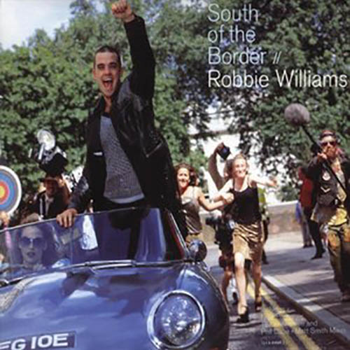 South of the Border Robbie Williams