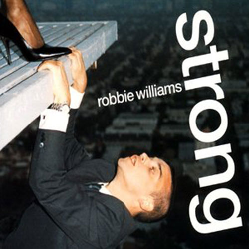 Strong Robbie Williams