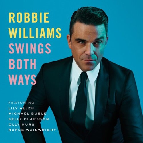 Swing Both Ways Robbie Williams