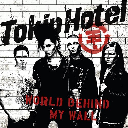 World Behind My Wall Tokio Hotel