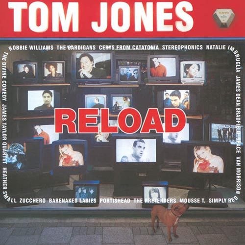 Reload Tom Jones