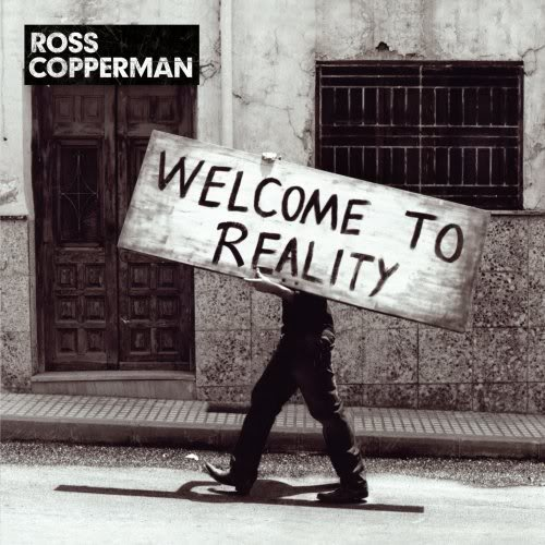 Welcome to Reality Ross Copperman